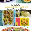 10 Ways SunGold Kiwi Will Up Your Foodie Game
