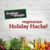 Vegetarian Holiday Hacks