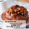 10 Ways to Warm Up With Apples