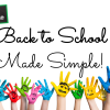 Back to School Made Simple!