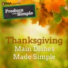 Thanksgiving Main Dishes Made Simple