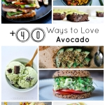 +40 Ways to Love Avocado