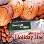 Gluten-Free Holiday Hacks