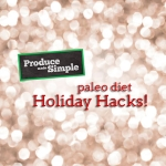 Paleo Diet Holiday Hacks