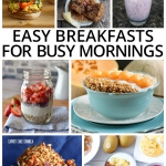 Easy Breakfasts for Busy Mornings