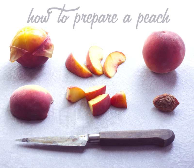 how to slice peaches and how to peel a peach