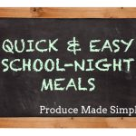 Quick and Easy School-Night Meals