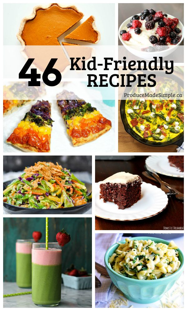 45 Kid-Friendly Recipes