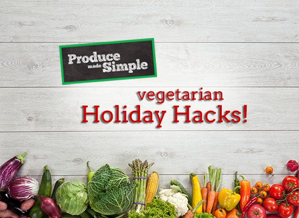 vegetarian diet holiday hacks
