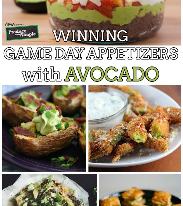 Winning Game Day Appetizers with Avocado