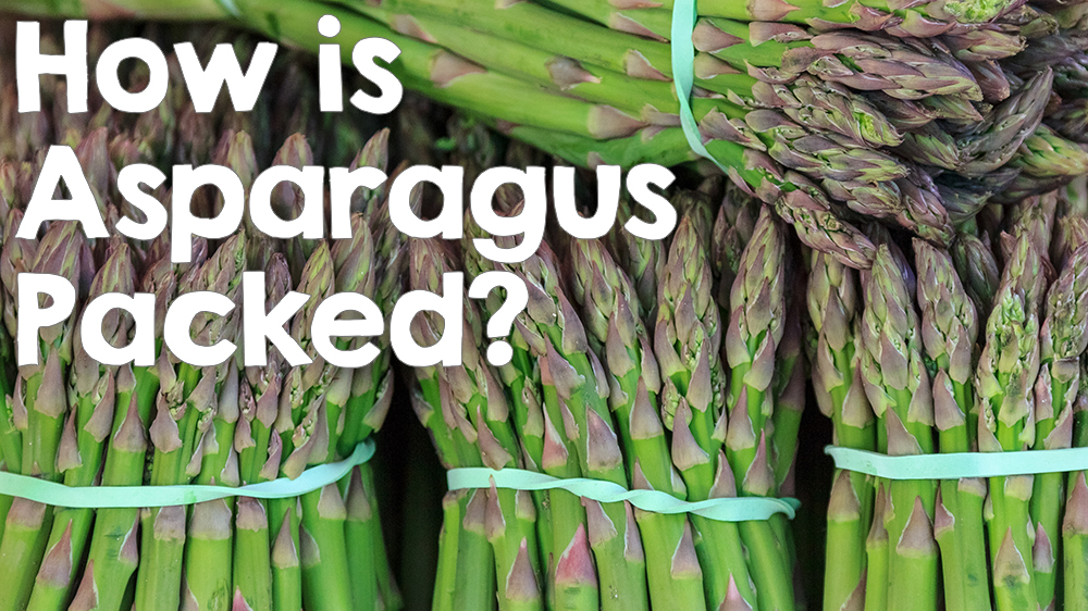 How Is Asparagus Packed?
