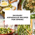 Savoury Asparagus Recipes for Spring