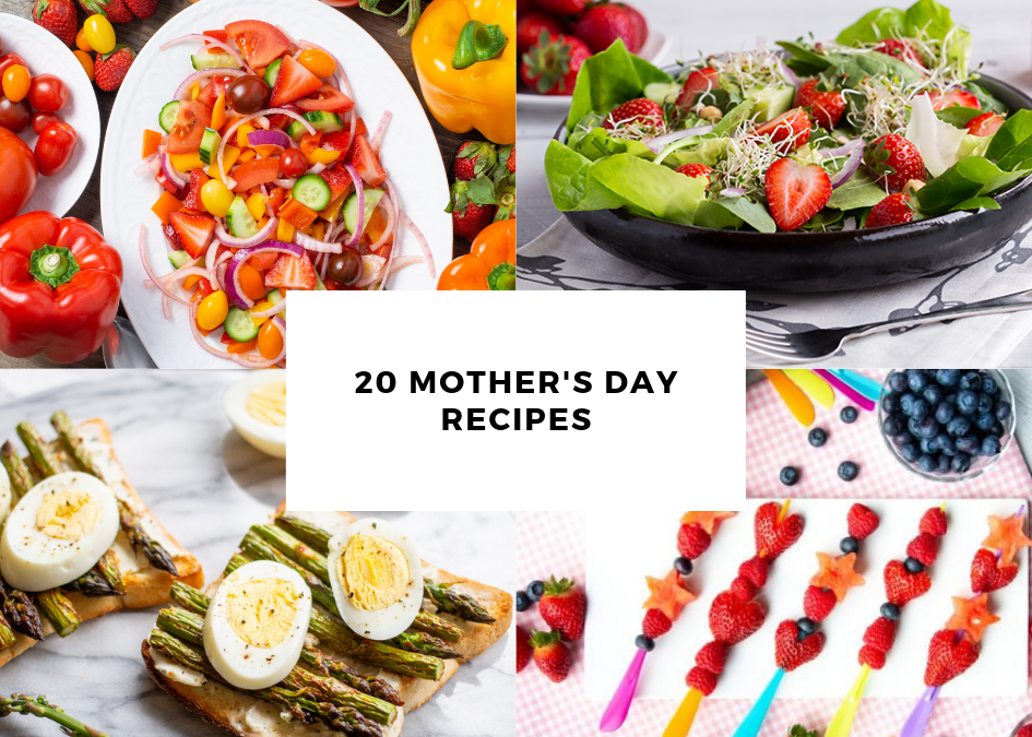 20 Recipes for Mother's Day